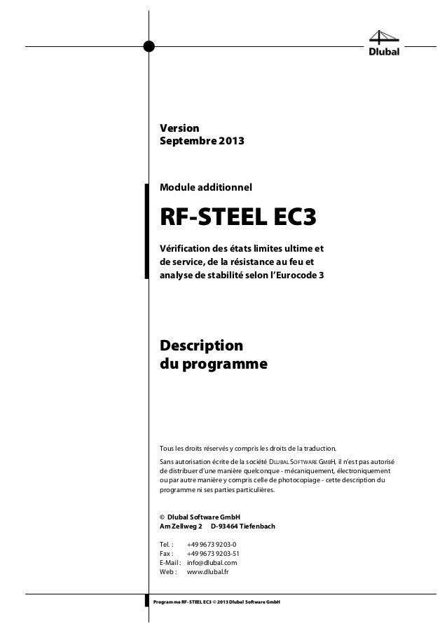 Program me RF-STEEL EC3 © 2013 Dlubal Software GmbH Module additionnel RF-STEEL EC3 Vérification des états limites ultime ...