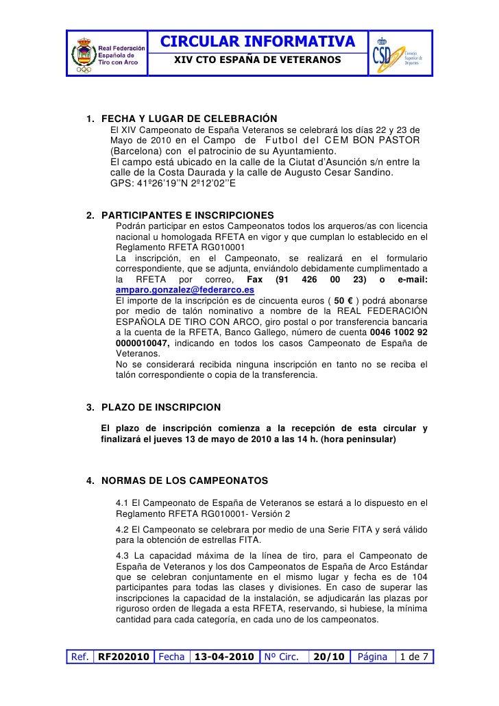 CIRCULAR INFORMATIVA                       XIV CTO ESPAÑA DE VETERANOS       1. FECHA Y LUGAR DE CELEBRACIÓN       El XIV ...