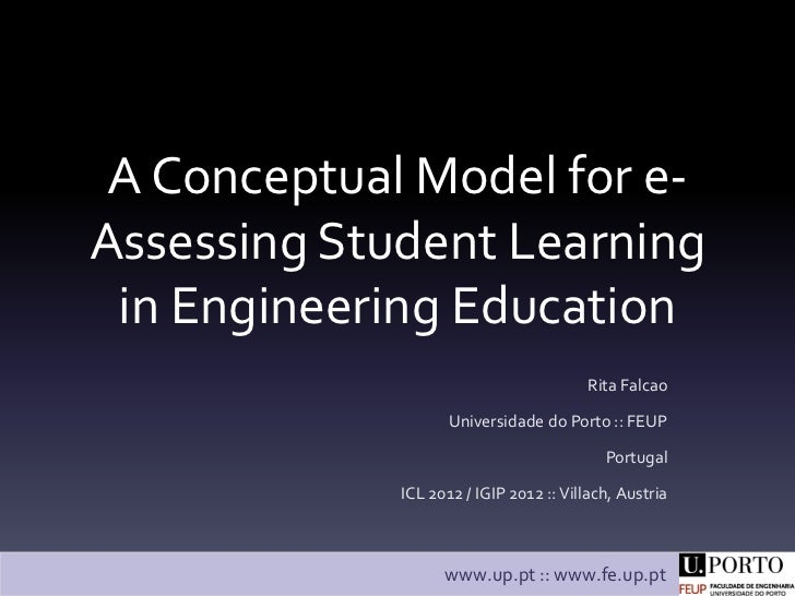 A Conceptual Model for e-Assessing Student Learning in Engineering Education                                        Rita F...