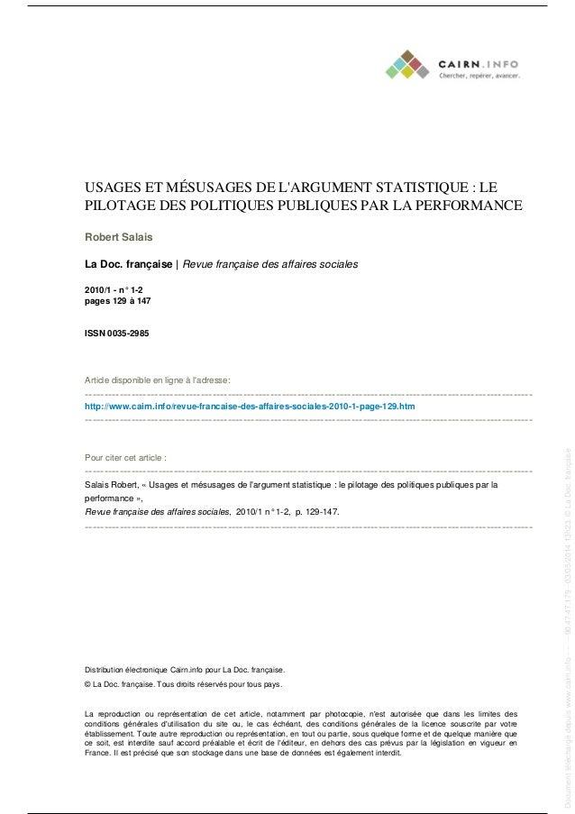 USAGES ET MÉSUSAGES DE L'ARGUMENT STATISTIQUE : LE PILOTAGE DES POLITIQUES PUBLIQUES PAR LA PERFORMANCE Robert Salais La D...