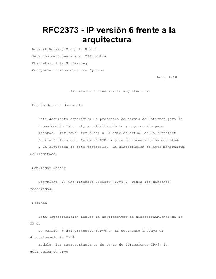 RFC2373 - IP versión 6 frente a la                 arquitectura  Network Working Group R. Hinden  Petición de Comentarios:...