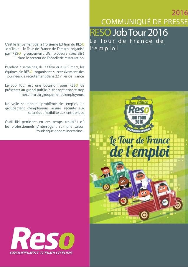 RESOJobTour2016 L e To u r d e F r a n c e d e l 'e m p l o i C'est le lancement de la Troisième Edition du RESO Job Tour ...