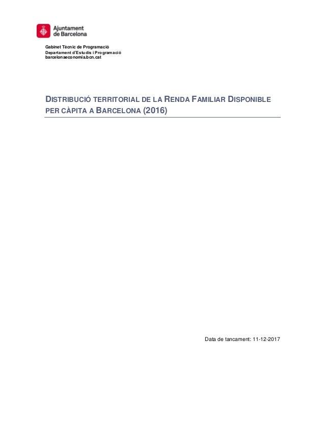 Gabinet Tècnic de Programació Departament d'Estudis i Programació barcelonaeconomia.bcn.cat DISTRIBUCIÓ TERRITORIAL DE LA ...