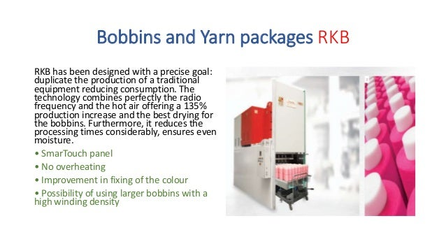 Bobbins and Yarn packages TDA/TDWA The completely automatic machine for bobbins and yarn packages. Automatically sets the ...