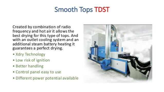 Loose fibres TDLT A must for the drying of fibres. By means of a forced ventilation system with resistors or steam battery...