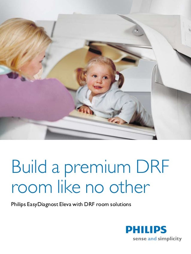 Build a premium DRFroom like no otherPhilips EasyDiagnost Eleva with DRF room solutions