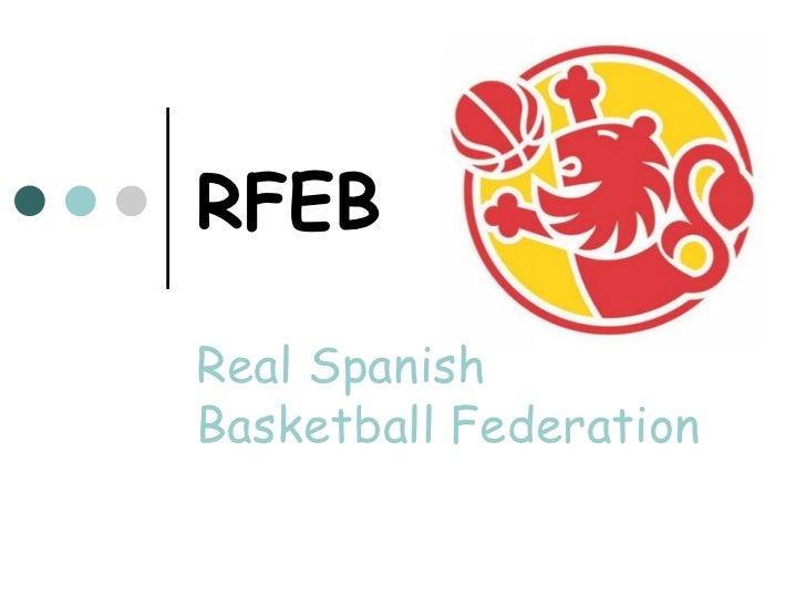 RFEBReal SpanishBasketballFederation