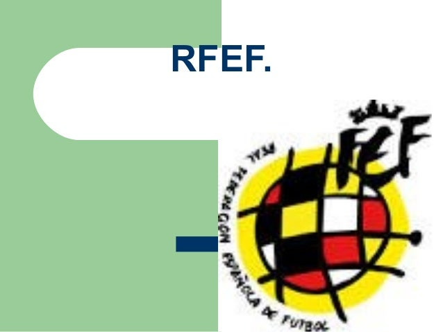 RFEF.