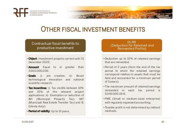 OTHER FISCAL INVESTMENT BENEFITS 10-05-2017 22 Contractual fiscal benefits to productive investment DLRR (Deduction for Re...
