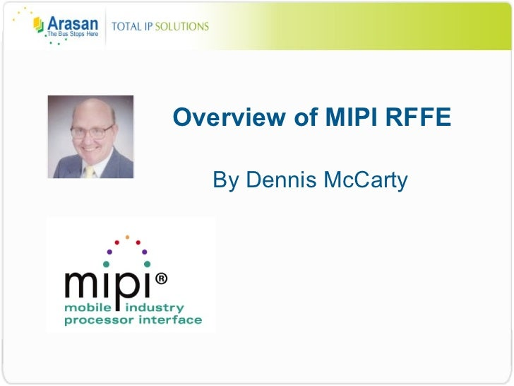 Overview of MIPI RFFE By Dennis McCarty