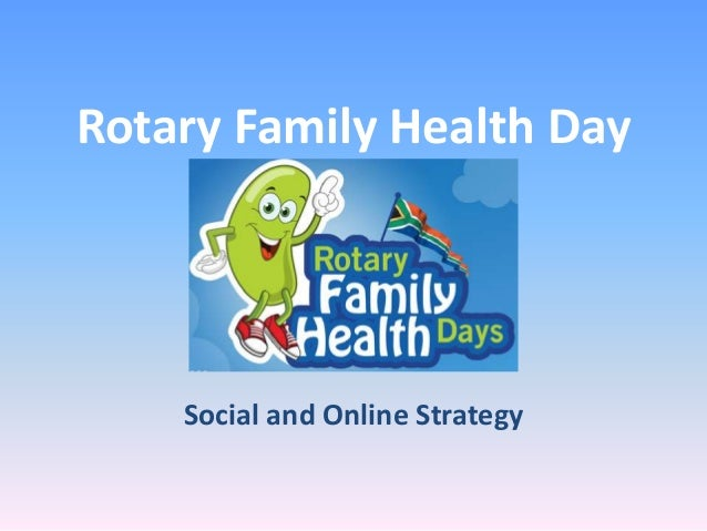 Rotary Family Health Day  Social and Online Strategy