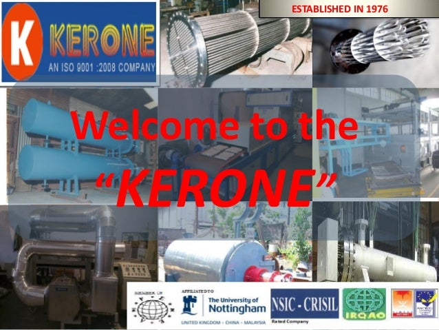 "BYKERONE(ISO9001:2008CERTIFIED COMPANY) Welcome to the ""KERONE"" ESTABLISHED IN 1976"