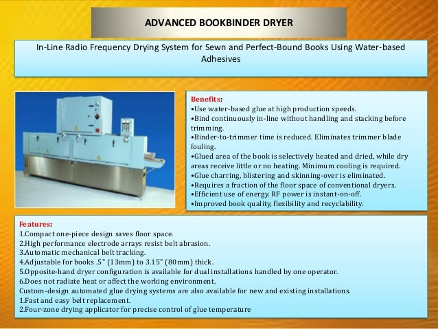 CHEMICAL INDUSTRY 1.VERTICAL RADIO FREQUENCY WEB DRYERS FOR ON-PRESS DRYING OF WATER BASED COATINGS, ADHESIVES AND INKS Be...