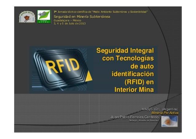 Seguridad IntegralSeguridad Integral con Tecnologcon Tecnologííasas de autode auto identificaciidentificacióónn (RFID) en(...
