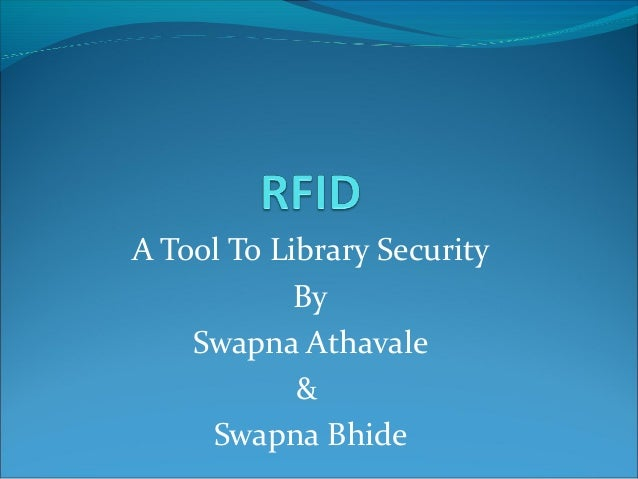 A Tool To Library Security By Swapna Athavale & Swapna Bhide