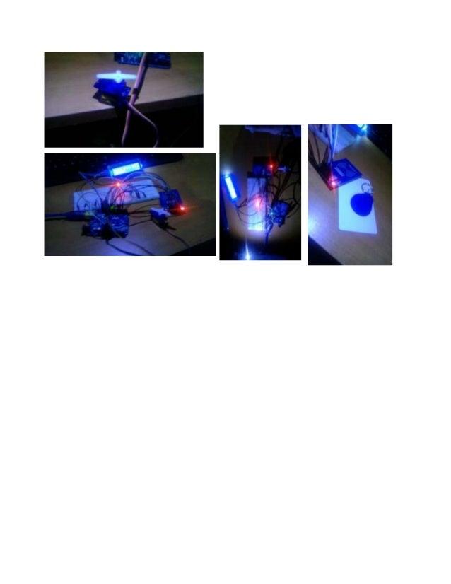 Conclusiones: Brenda Arlett nava González Al realizar este proyecto pude aprender a configurar el RFID, ya que este compon...