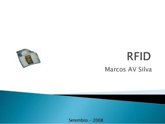 Marcos AV Silva Setembro - 2008