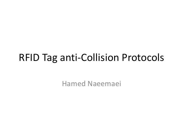 RFID Tag anti-Collision Protocols Hamed Naeemaei
