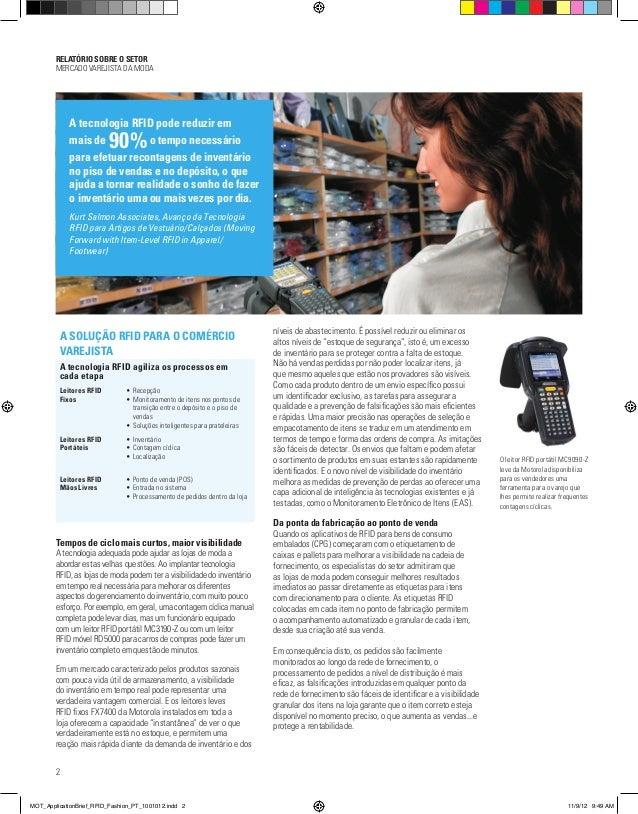 RELATÓRIO SOBRE O SETOR MERCADO VAREJISTA DA MODA 2 A SOLUÇÃO RFID PARA O COMÉRCIO VAREJISTA A tecnologia RFID agiliza os ...