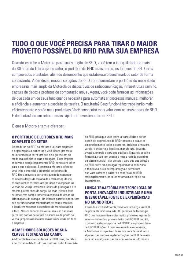 PÁGINA 3 O PORTFÓLIO DE LEITORES RFID MAIS COMPLETO DO SETOR Os produtos de RFID da Motorola ajudam empresas e organizaçõe...