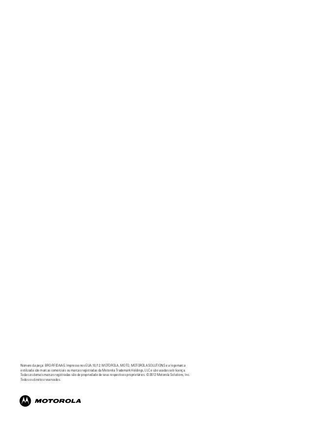 Número da peça: BRO-RFIDAAG. Impresso nos EUA 10/12. MOTOROLA, MOTO, MOTOROLA SOLUTIONS e a logomarca estilizada são marca...