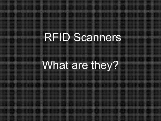 RFID Scanners What are they?