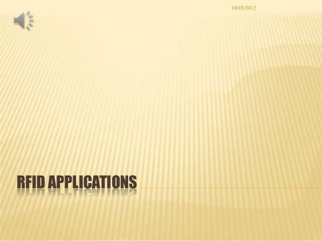 10/18/2012RFID APPLICATIONS