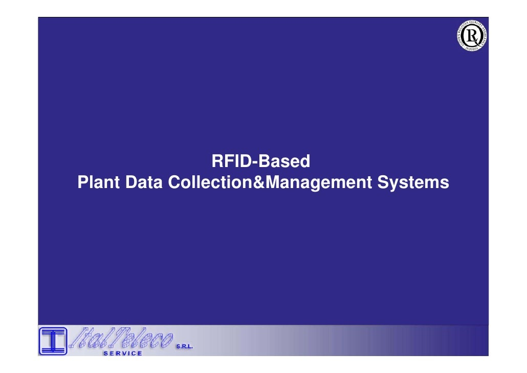 RFID-Based Plant Data Collection&Management Systems