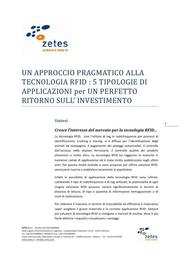 UN APPROCCIO PRAGMATICO ALLATECNOLOGIA RFID : 5 TIPOLOGIE DIAPPLICAZIONI per UN PERFETTORITORNO SULL' INVESTIMENTO        ...