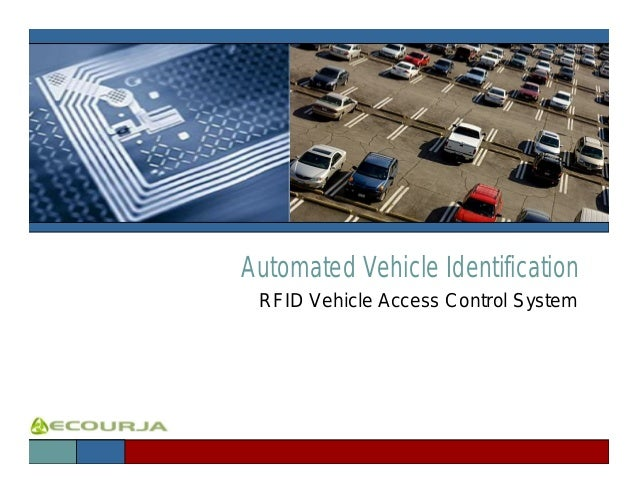 Automated Vehicle Identification RFID Vehicle Access Control System