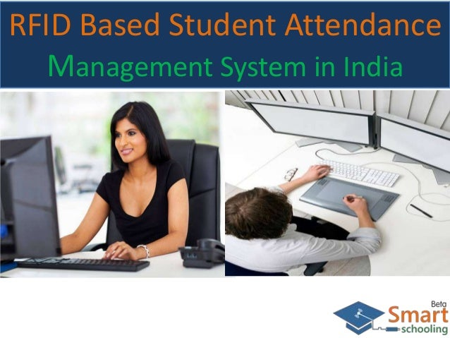 RFID Based Student Attendance Management System in India