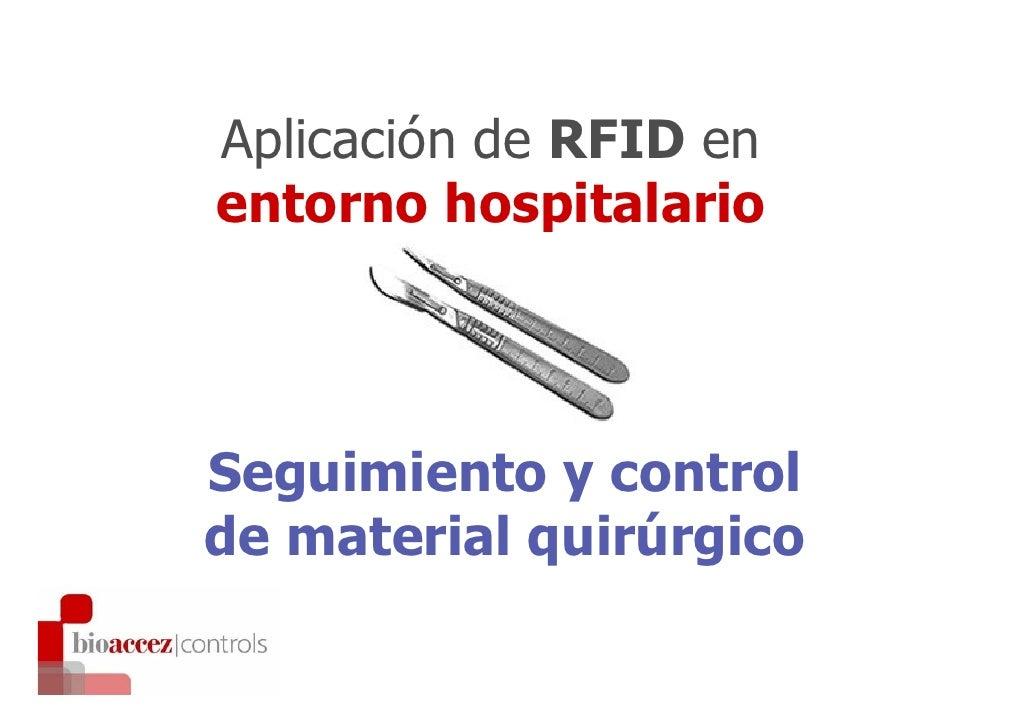 Aplicación de RFID en entorno hospitalario    Seguimiento y control de material quirúrgico