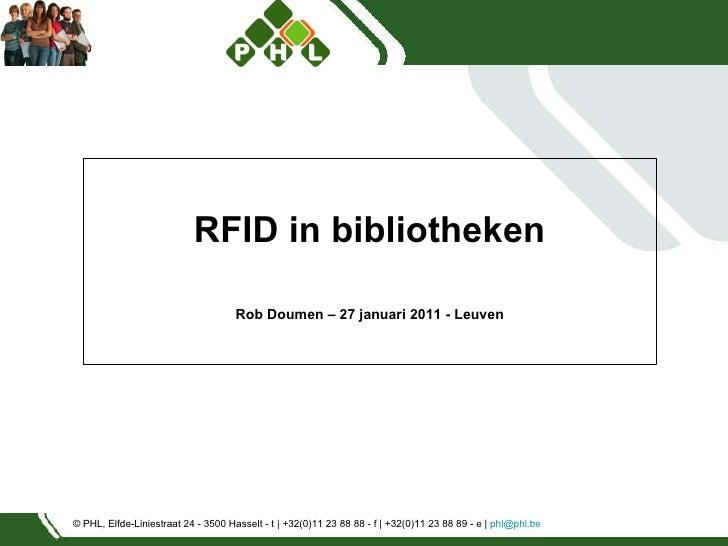 © PHL, Elfde-Liniestraat 24 - 3500 Hasselt - t | +32(0)11 23 88 88 - f | +32(0)11 23 88 89 - e |  [email_address]   RFID i...