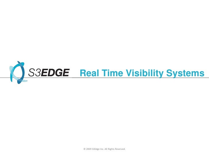 Real Time Visibility Systems<br />