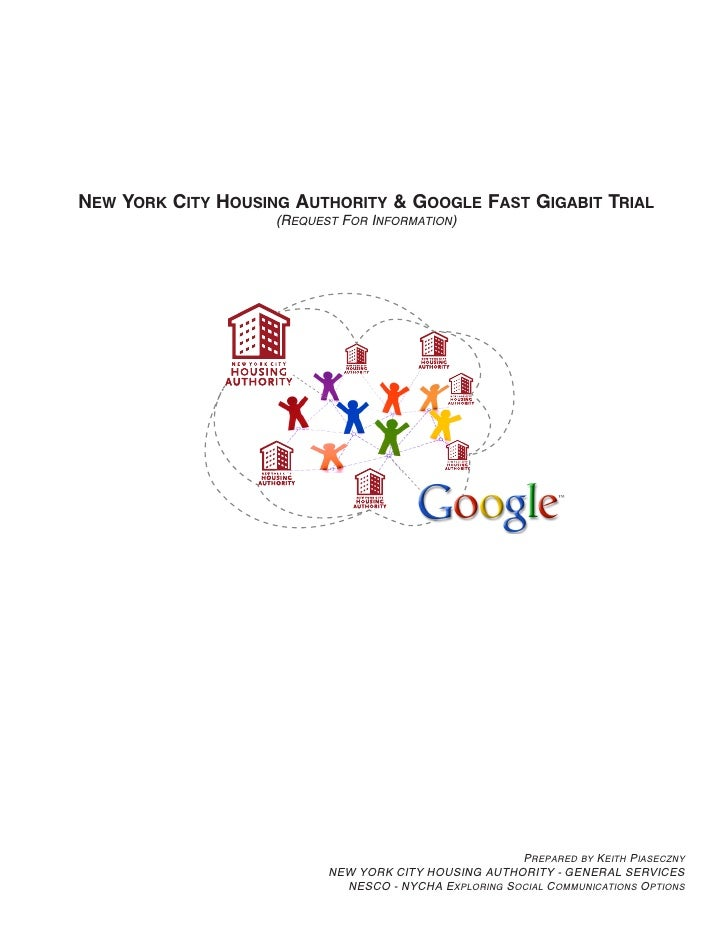 New York City Housing Authority & Google Fast Gigabit Trial                     (Request For Information)                 ...
