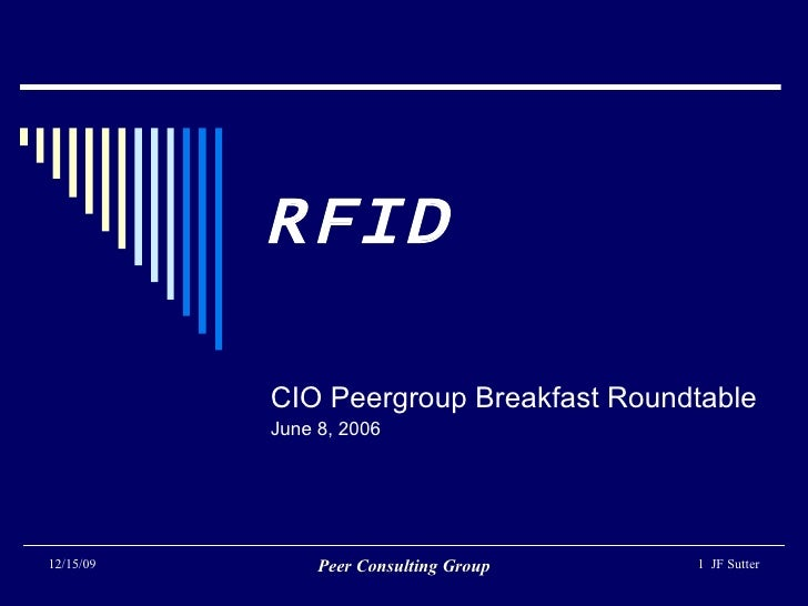 RFID CIO Peergroup Breakfast Roundtable June 8, 2006