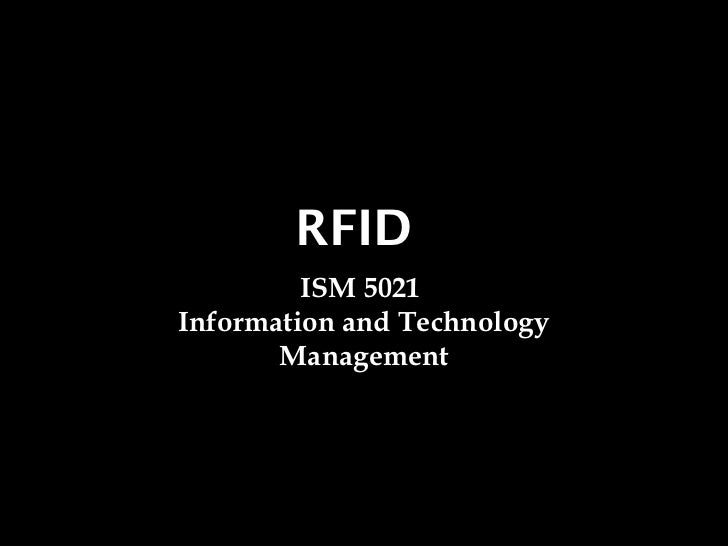 RFID         ISM 5021Information and Technology       Management