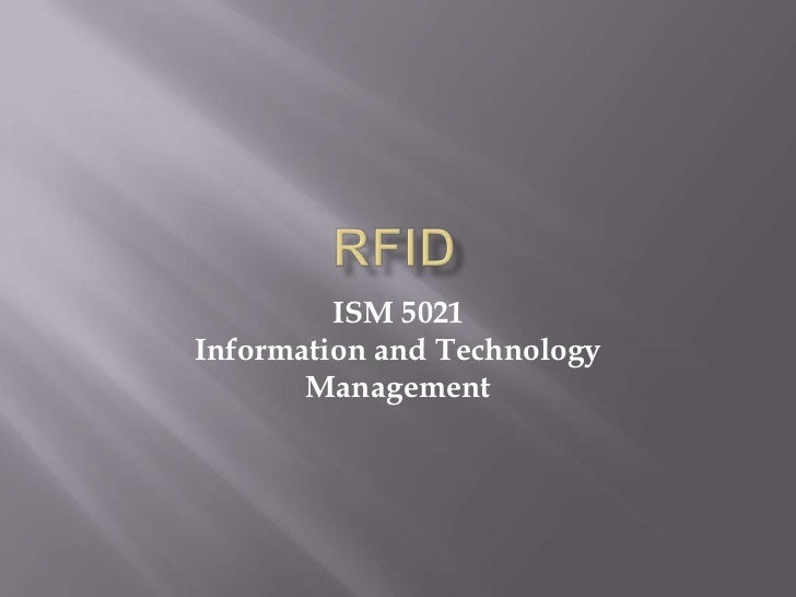 ISM 5021Information and Technology       Management