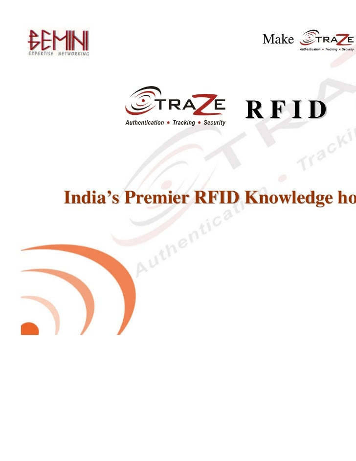 Make   mean RFID                              RFID India's Premier RFID Knowledge house3/28/2006      Classified Informati...