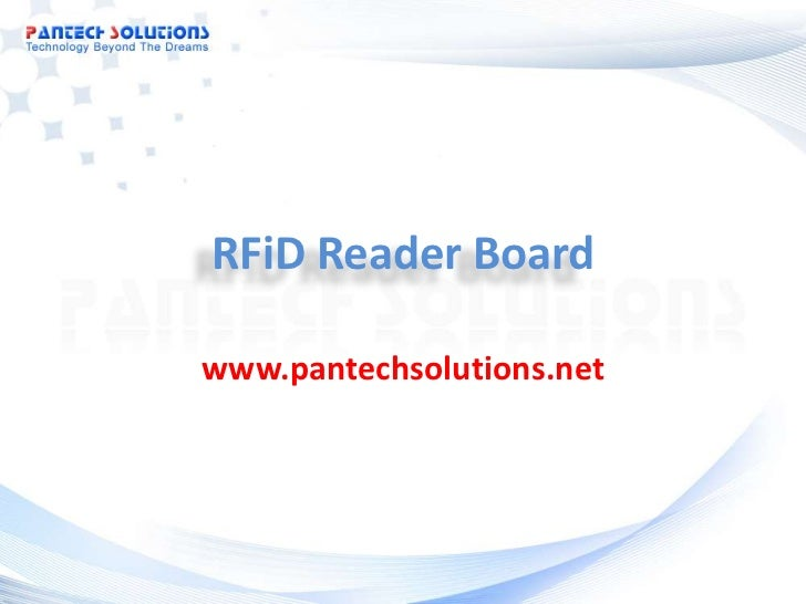 RFiD Reader Board<br />www.pantechsolutions.net<br />