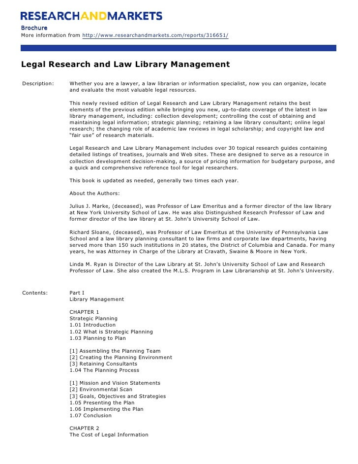 Brochure More information from http://www.researchandmarkets.com/reports/316651/     Legal Research and Law Library Manage...