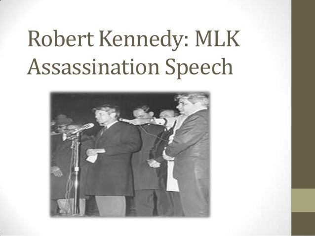 Robert Kennedy: MLKAssassination Speech