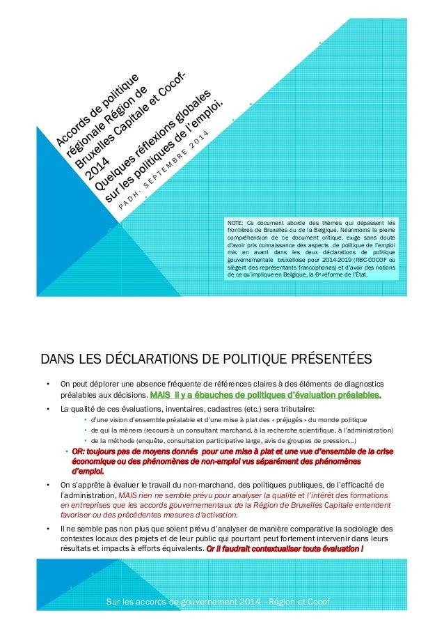 NOTE: Ce document aborde des thèmes qui dépassent les  frontières de Bruxelles ou de la Belgique. Néanmoins la pleine  com...