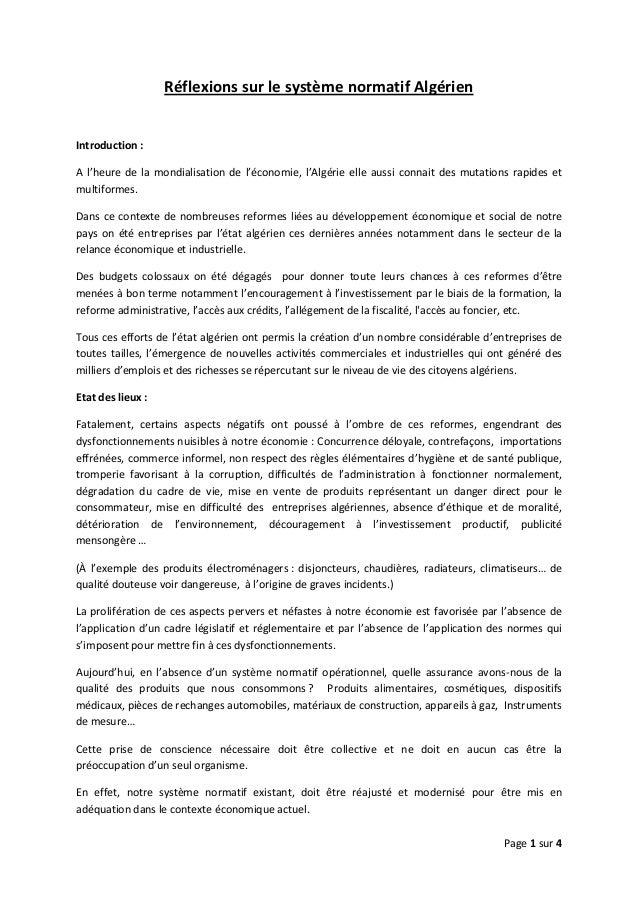 Page 1 sur 4  Réflexions sur le système normatif Algérien Introduction : A l'heure de la mondialisation de l'économie, l'A...