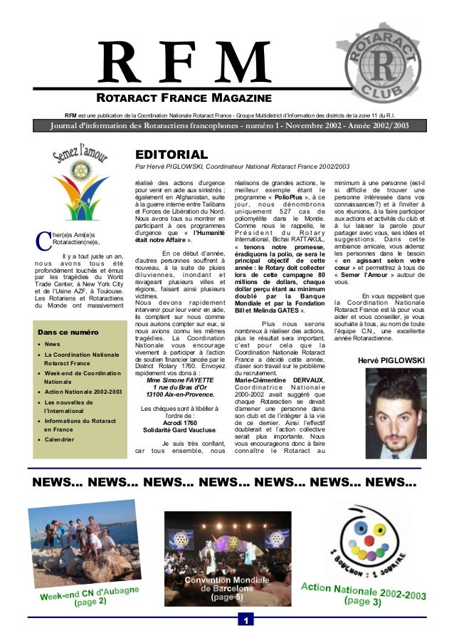 R F M  ROTARACT FRANCE MAGAZINE  RFM est une publication de la Coordination Nationale Rotaract France - Groupe Multidistri...