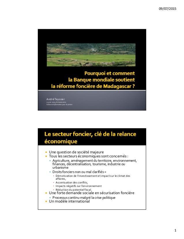 09/07/2015 1 AndréTeyssier 24juin2015,Antananarivo Séanced'information pourlapresse  Unequestiondesociétémajeu...