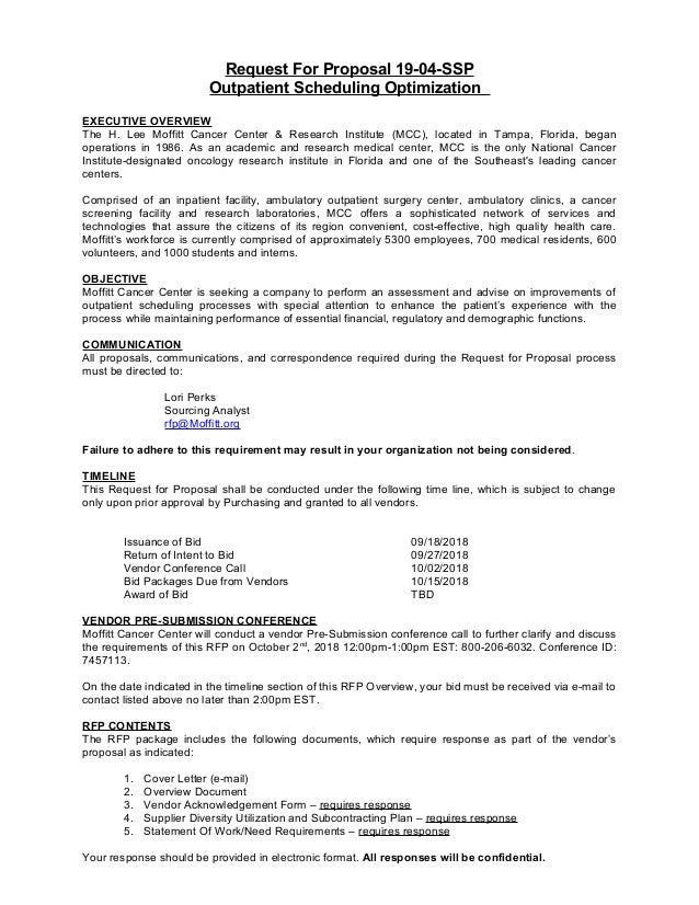 Request For Proposal 19-04-SSP Outpatient Scheduling Optimization EXECUTIVE OVERVIEW The H. Lee Moffitt Cancer Center & Re...