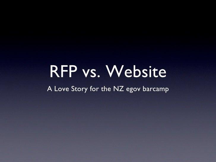 RFP vs. Website A Love Story for the NZ egov barcamp