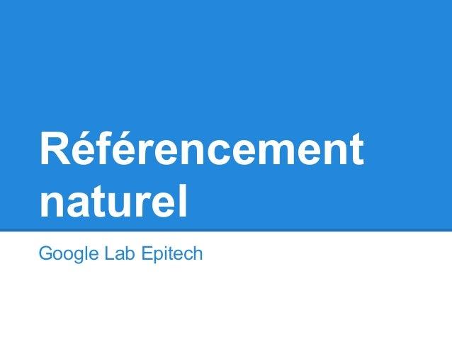 RéférencementnaturelGoogle Lab Epitech