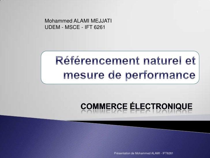Mohammed ALAMI MEJJATI UDEM - MSCE - IFT 6261 Présentation de Mohammed ALAMI - IFT6261